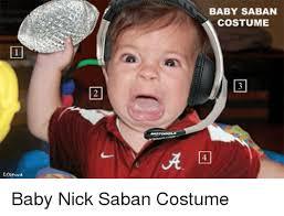 baby saban costume baby nick saban costume meme on me me