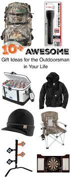 gift ideas for outdoorsmen 10 awesome gift ideas for the outdoorsman in your the