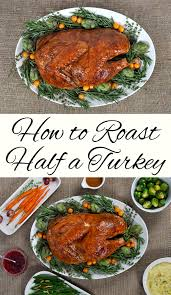 how to roast half a turkey for thanksgiving this west coast