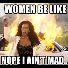 I Aint Mad At Cha Meme - women be like nope i aint bad funny women meme humor instagram