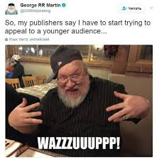 George Rr Martin Meme - george r r martin with his rap name the one true gangster game
