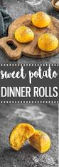 Thanksgiving Rolls Easy Homemade Sweet Potato Dinner Rolls As Easy As Apple Pie