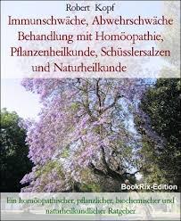 immunschwäche immunschwäche abwehrschwäche behandlung mit homöopathie