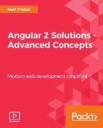 angular 2 solutions advanced concepts video packt books