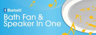 bath fan and speaker in one home homewerks worldwide