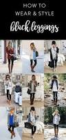30 cute that go with short hair dressing style ideas what to wear with leggings 7 style tips on how to wear leggings