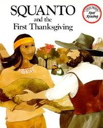 squanto and the thanksgiving by teresa n celsi ford