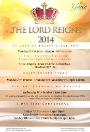 the lord reigns 2014 prayer points chapel of grace bradford