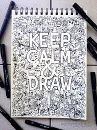 doodle drawings for sale doodle keep calm and draw by kerbyrosanes on deviantart