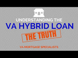 va arm loan understanding the va hybrid arm loan