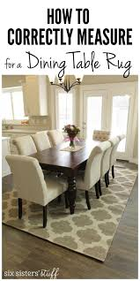 dining room rugs how to correctly measure for a dining room table rug and the best