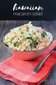 hawaiian macaroni salad sugar spice and glitter