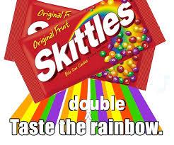Double Rainbow Meme - gentle art of meme skittles double taste the rainbow
