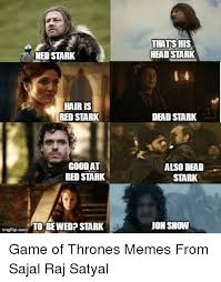 Game Of Thrones Red Wedding Meme - ned stark hair is red stark good at bed stark to be wed stark