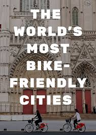 Urban Cycling Series Rolls On by The 20 Most Bike Friendly Cities In The World City Cycling And