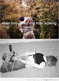 When Boys Meme - when boys keep you from walking away megalawlz com