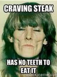 Yellow Teeth Meme - meth teeth meme teeth best of the funny meme