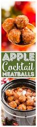 apple cocktail meatballs recipe cocktail meatballs easy party