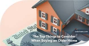 what to consider when buying a home the top things to consider when buying an older home usda loans