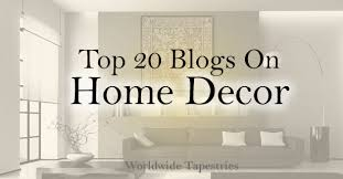 top decor blogs top 20 blogs on home decor renovating ideas worldwide tapestries
