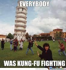 Meme Kung Fu - everybody was kung fu fighting by rockon99 meme center
