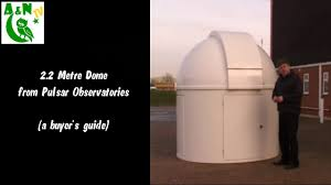 a guide to the 2 2 metre dome from pulsar observatories youtube