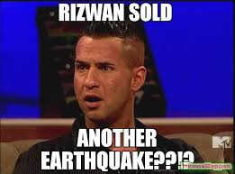 Earthquake Meme - rizwan sold another earthquake meme situation surprised