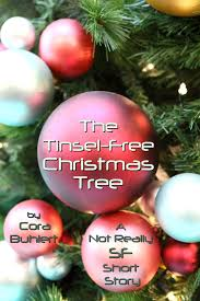 Christmas Tree Shopping Tips - the tinsel free christmas tree cora buhlert