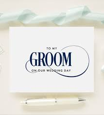 to my groom on our wedding day card custom color wedding day card for your groom fiance future