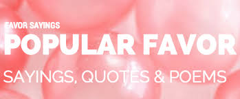 popular wedding sayings the most popular sayings poems quotes for favors
