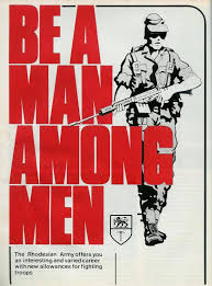 fireforce one man s war in the rhodesian light infantry be a man among men rhodesian bush war 64 79 propagandaposters