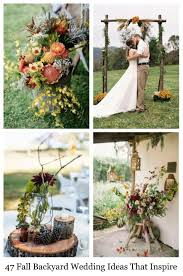 Backyard Fall Wedding Ideas 47 Fall Backyard Wedding Ideas That Inspire Happywedd