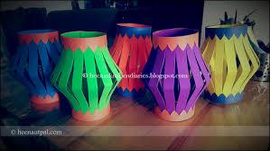 heena u0027s kitchen diaries homemade diwali kandil u0027s lanterns