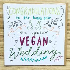 congratulations on wedding card congratulations to the happy pear vegan wedding card vegan gift
