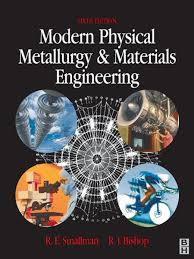 modern physical metallurgy and materials engineering ebook by r j