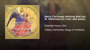 merry wishing well arr m gilbertson for choir and piano