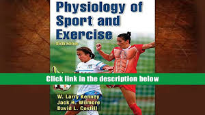 free download physiology of sport and exercise 6th edition with