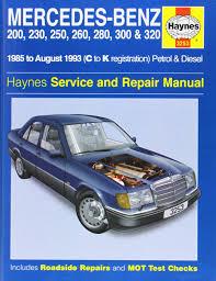 mercedes benz 124 series 85 93 service and repair manual haynes