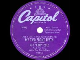 1949 nat king cole all i want for is my two front