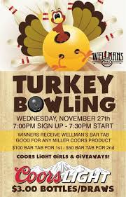 turkey bowling a thanksgiving tradition wellman s pub and