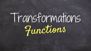transformations of a function how to do pre calc youtube