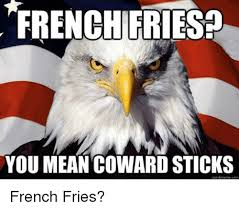 What Does Meme Mean In French - french friesp you mean coward sticks quickmeme com mean meme on