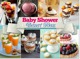 baby shower treats baby shower dessert ideas with fruits pies and parfaits