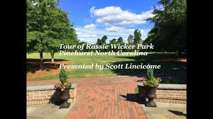 rassie wicker park tour in pinehurst nc 2017 youtube