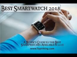 best smartwatch for android phone best smartwatch 2018 buyer s guide