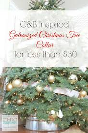 how to make a c u0026b inspired galvanized christmas tree collar for