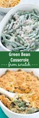 green bean recipes for thanksgiving green bean casserole from scratch kristine u0027s kitchen
