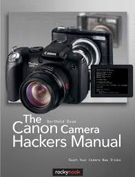 the canon camera hackers manual by bell frog issuu