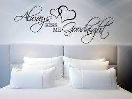above bed wall sticker love quote always kiss me goodnight l above bed wall sticker love quote always kiss me goodnight l over bed decor wall decal quote love wall decor bedroom anniversary gift