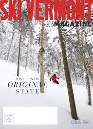 vermont ski ride winter 2017 by addisonpress issuu